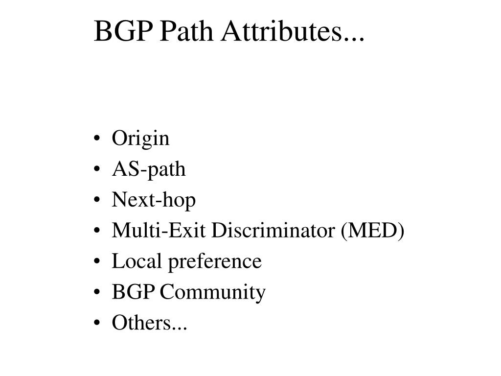 BGP Path Attributes...
