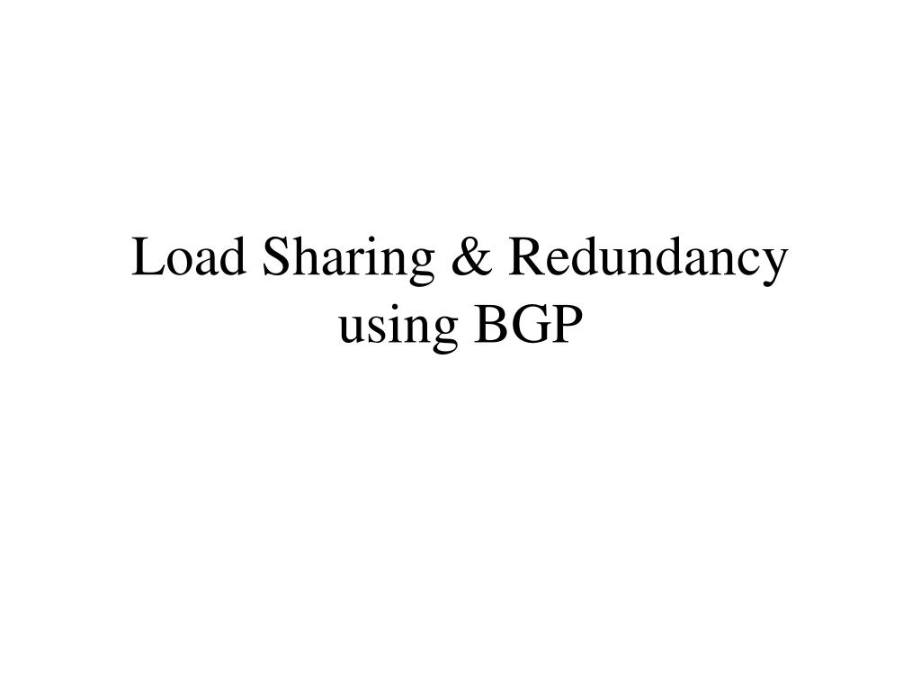 Load Sharing & Redundancy