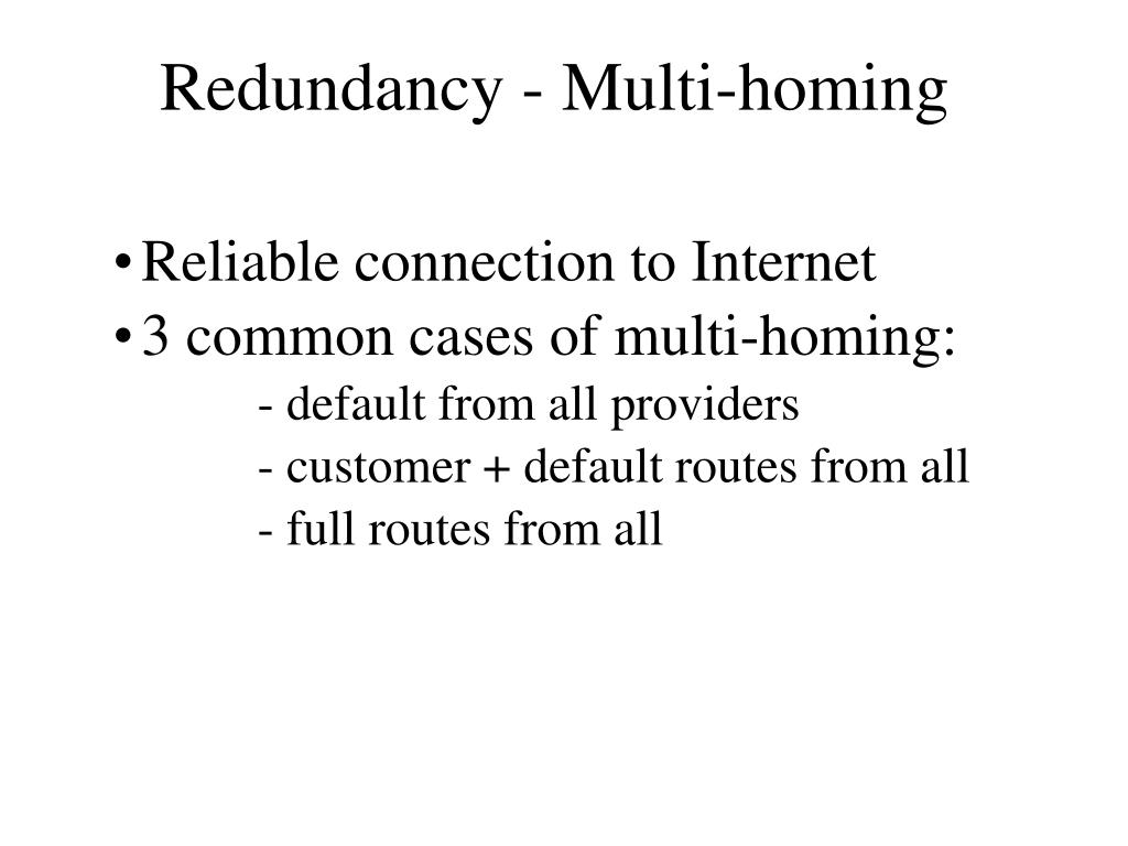 Redundancy - Multi-homing