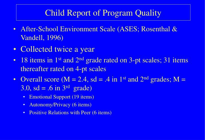 Child Report of Program Quality