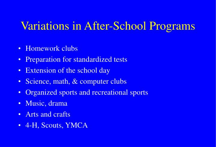 Variations in After-School Programs