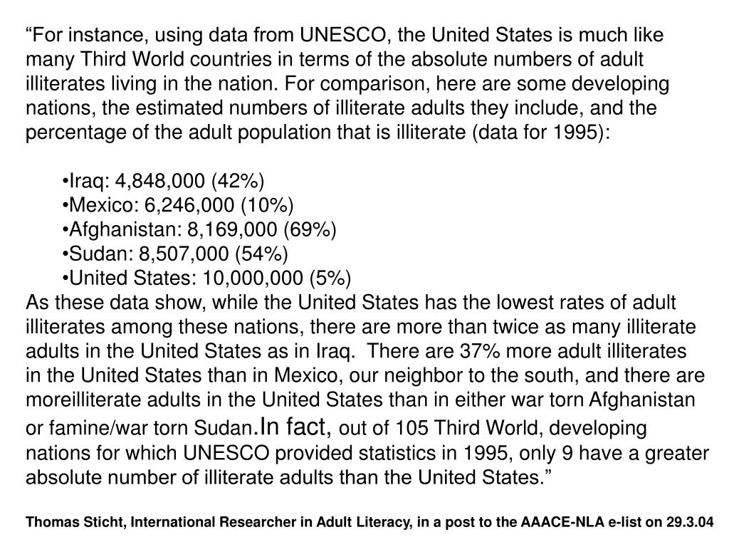 """For instance, using data from UNESCO, the United States is much like"
