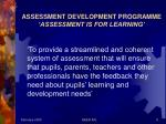 assessment development programme assessment is for learning
