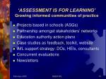 assessment is for learning growing informed communities of practice