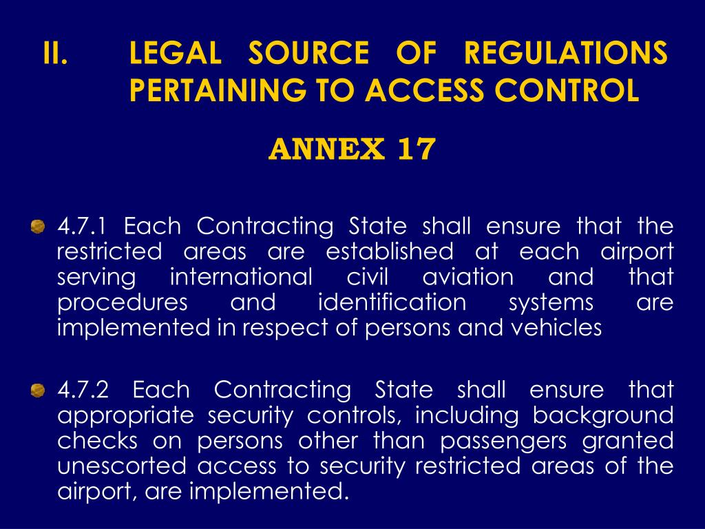 LEGAL SOURCE OF REGULATIONS PERTAINING TO ACCESS CONTROL