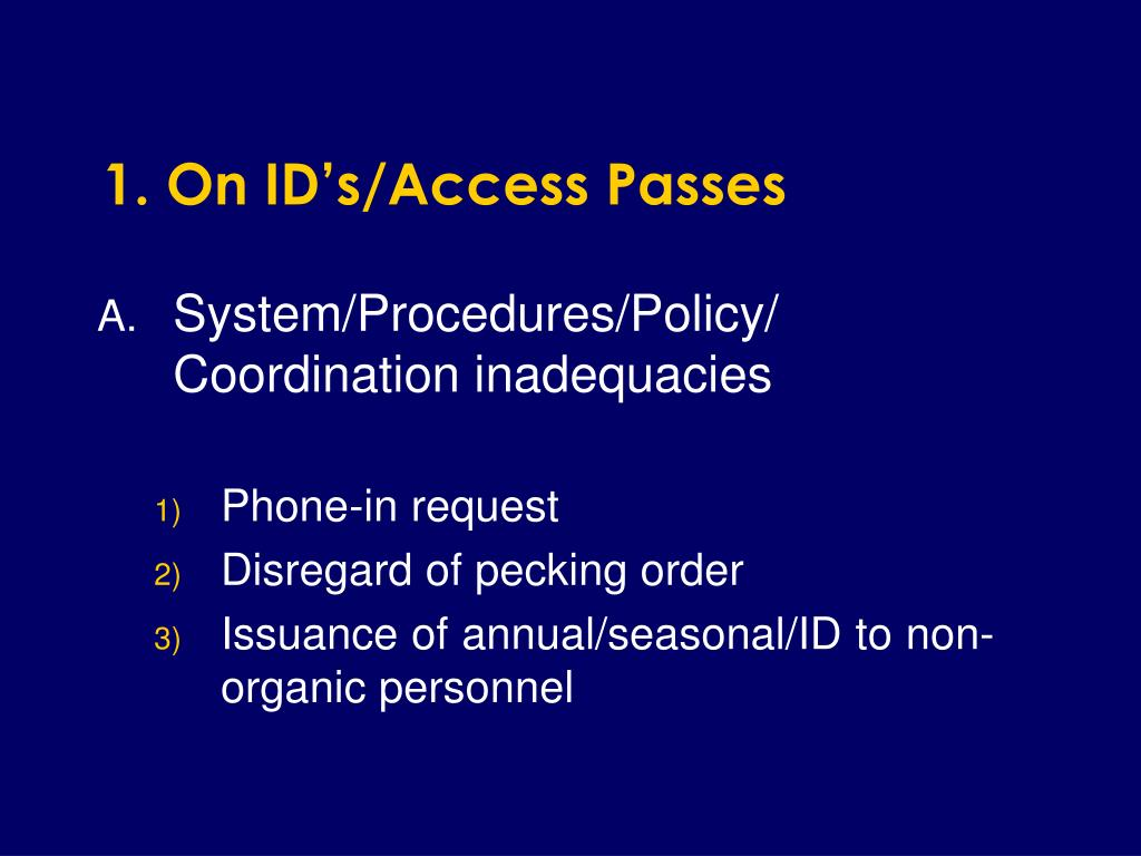 1. On ID's/Access Passes