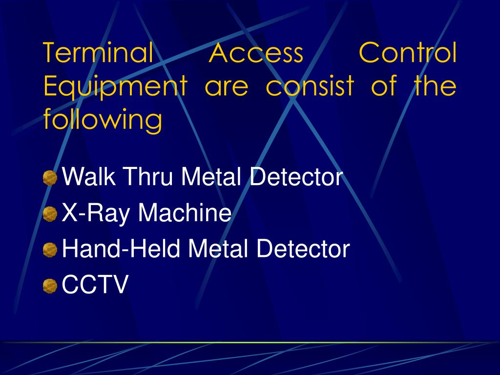 Terminal Access Control Equipment are consist of the following