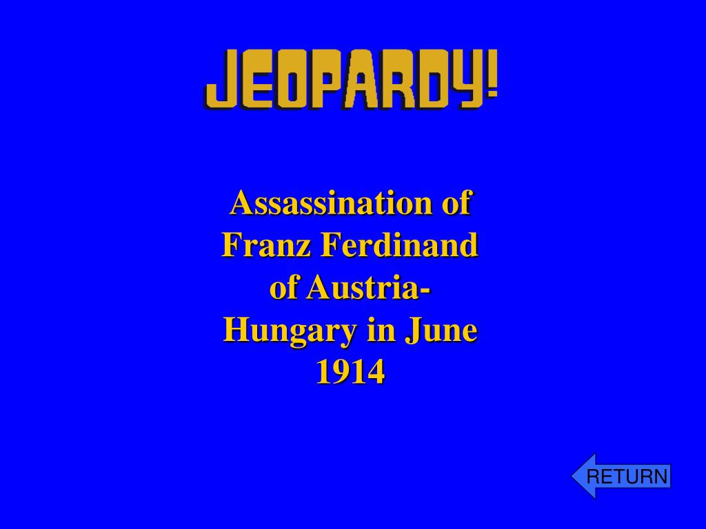 Assassination of Franz Ferdinand of Austria-Hungary in June 1914