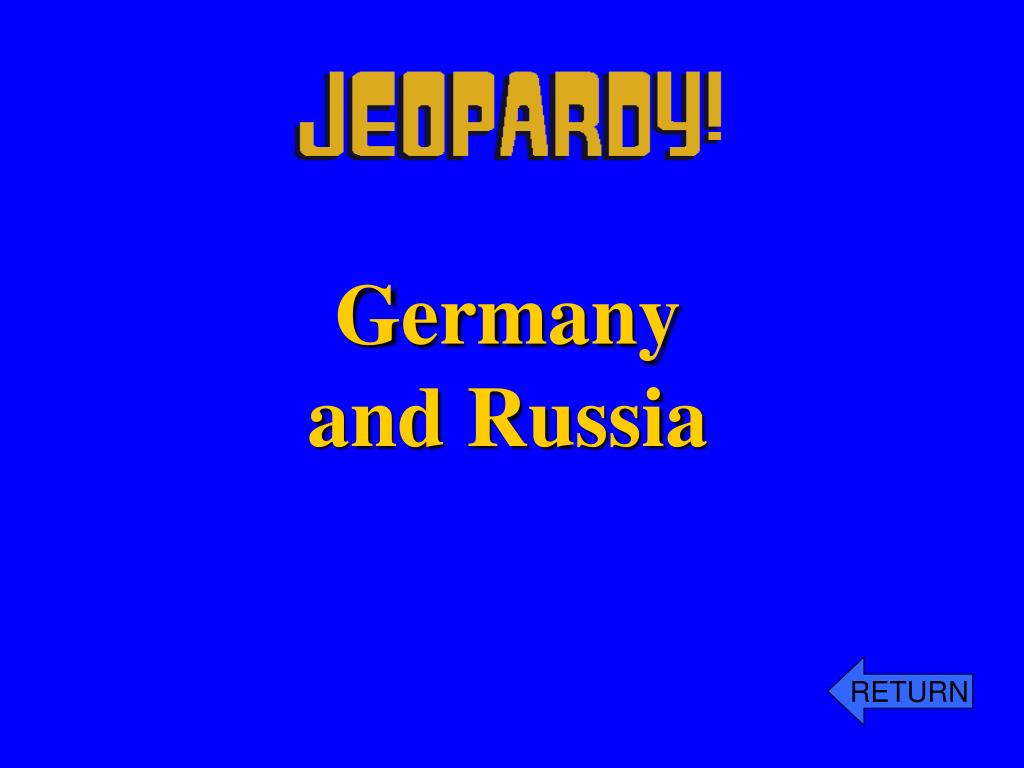 Germany and Russia