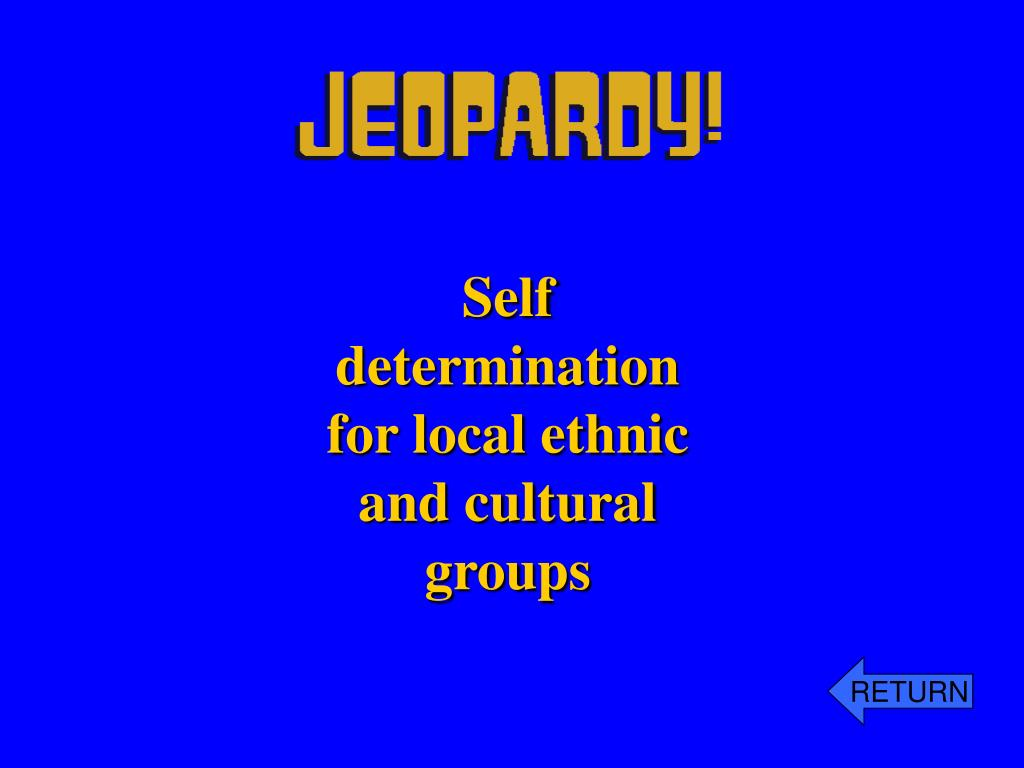 Self determination for local ethnic and cultural groups