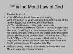 1 st in the moral law of god