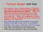 trying to bargain with god