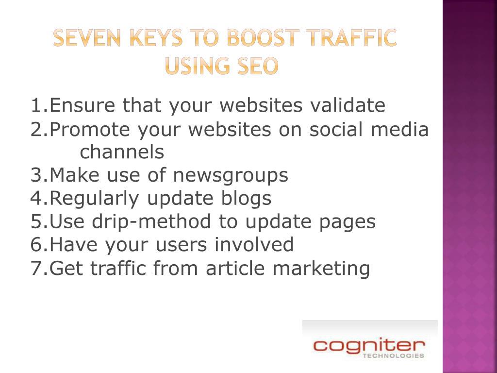 Seven keys to boost traffic using