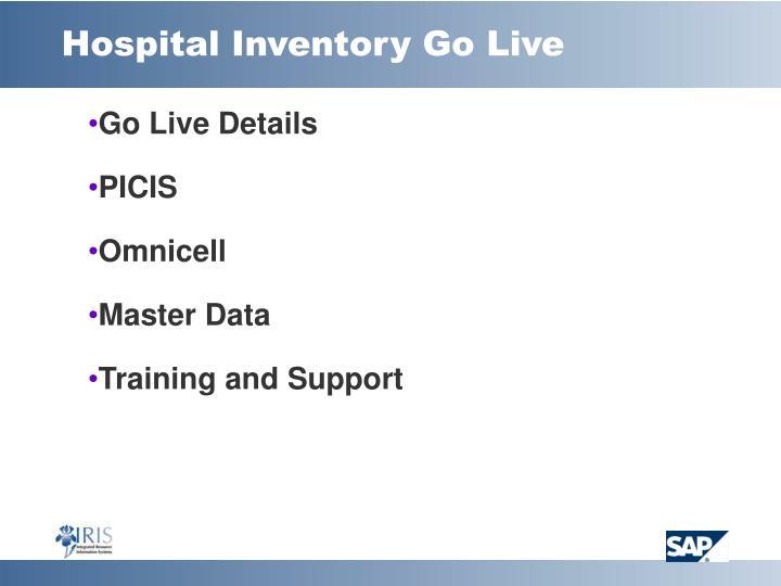 Hospital Inventory Go Live