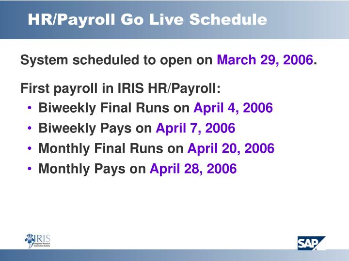 HR/Payroll Go Live Schedule