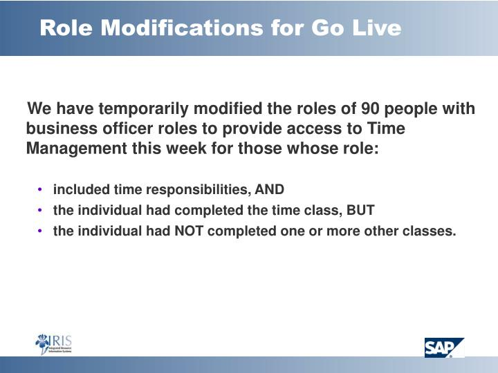 Role Modifications for Go Live