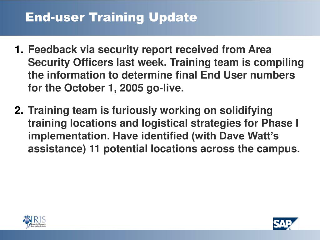 End-user Training Update