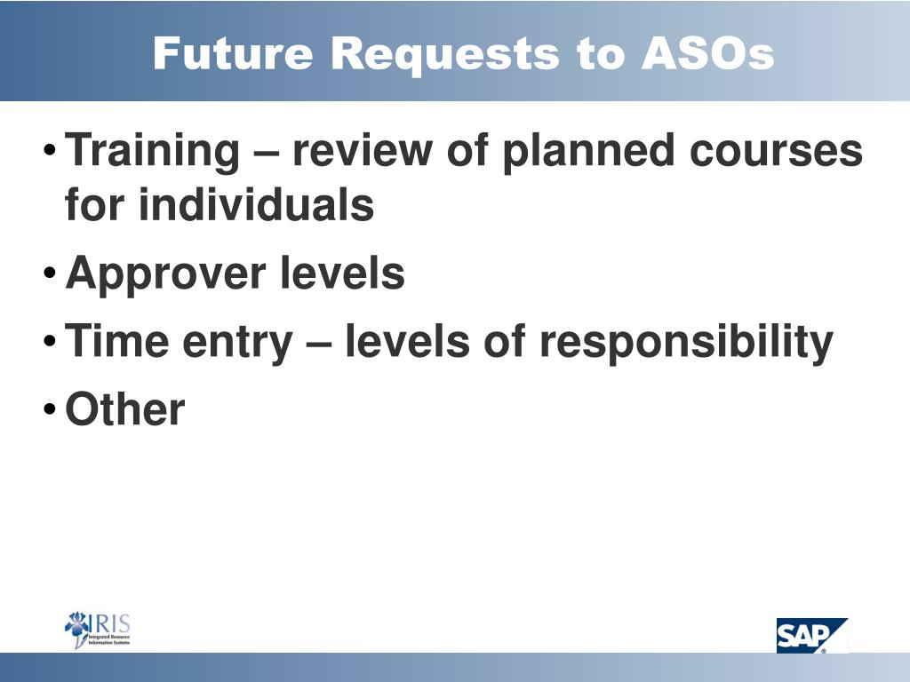 Future Requests to ASOs