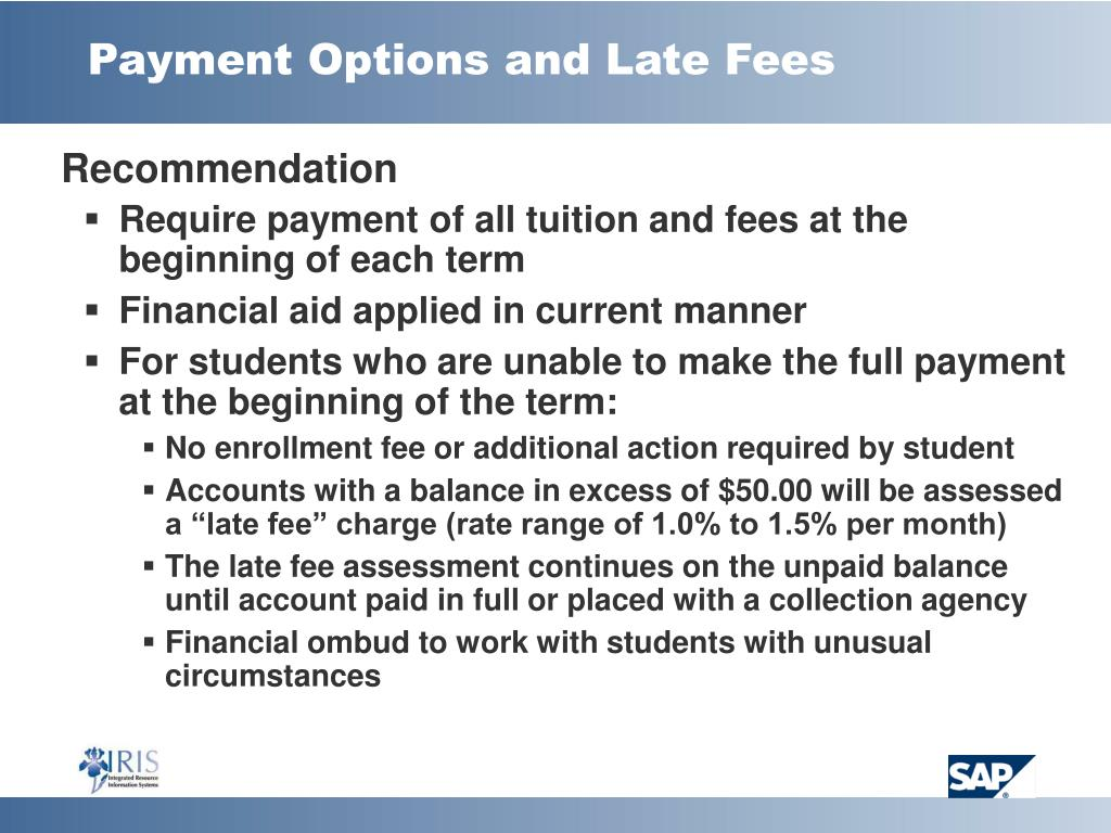 Payment Options and Late Fees