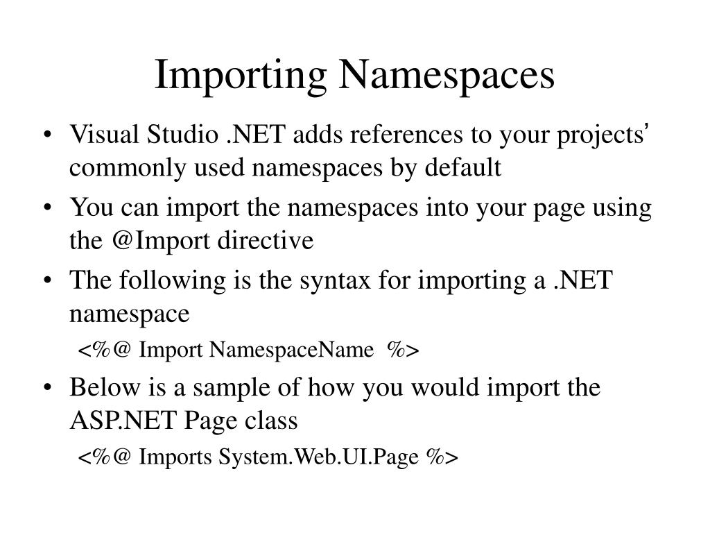 Importing Namespaces