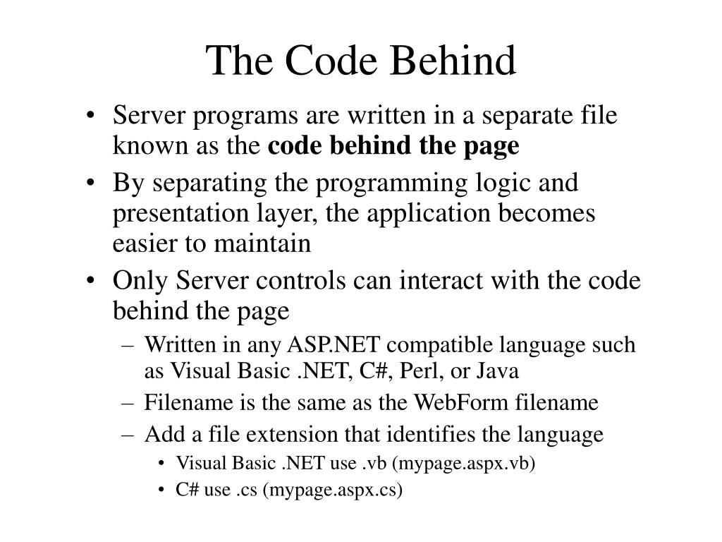 The Code Behind