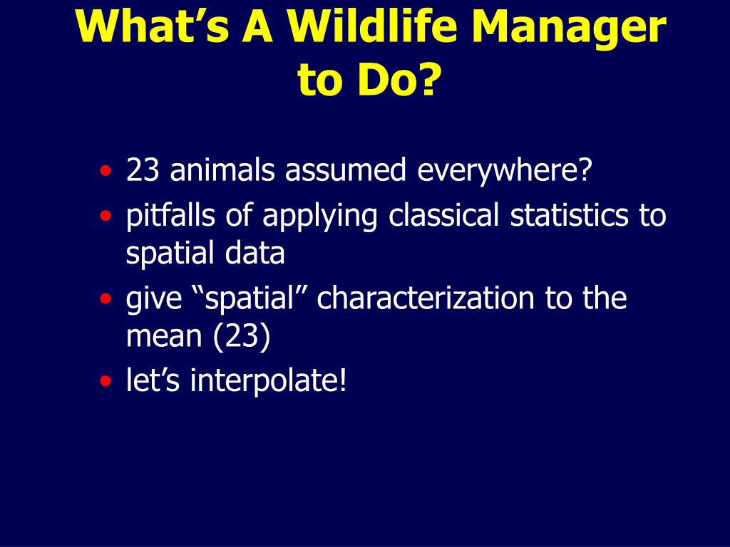 What's A Wildlife Manager to Do?