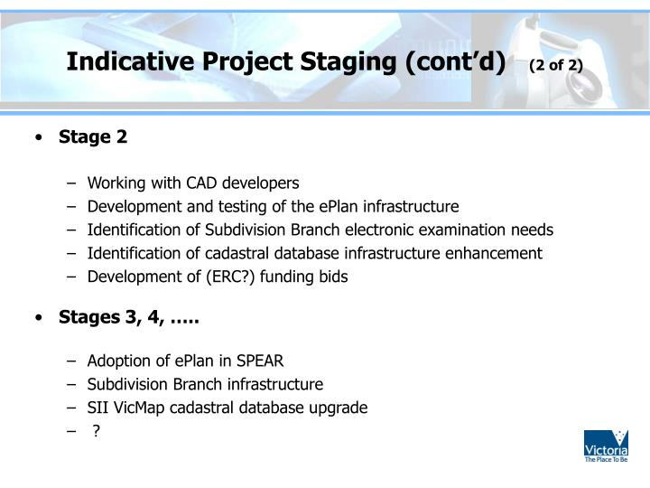 Indicative Project Staging (cont'd)