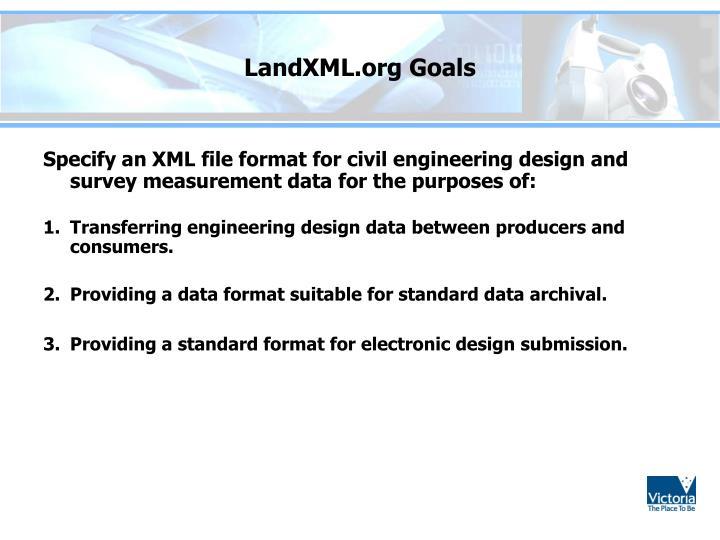 LandXML.org Goals