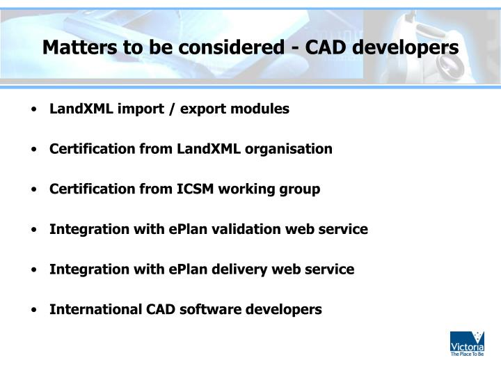 Matters to be considered - CAD developers
