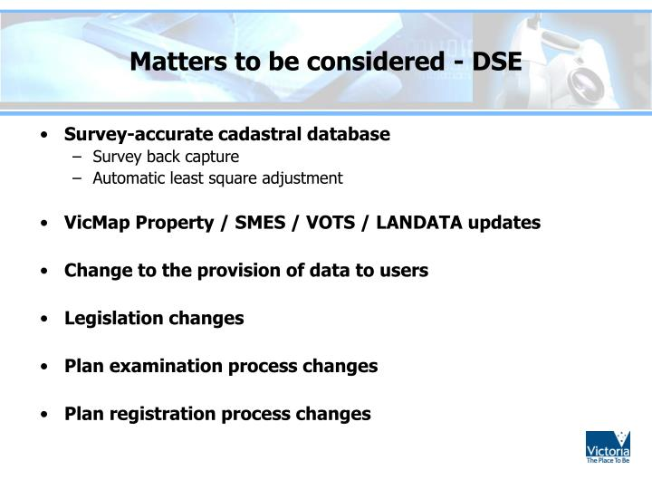 Matters to be considered - DSE