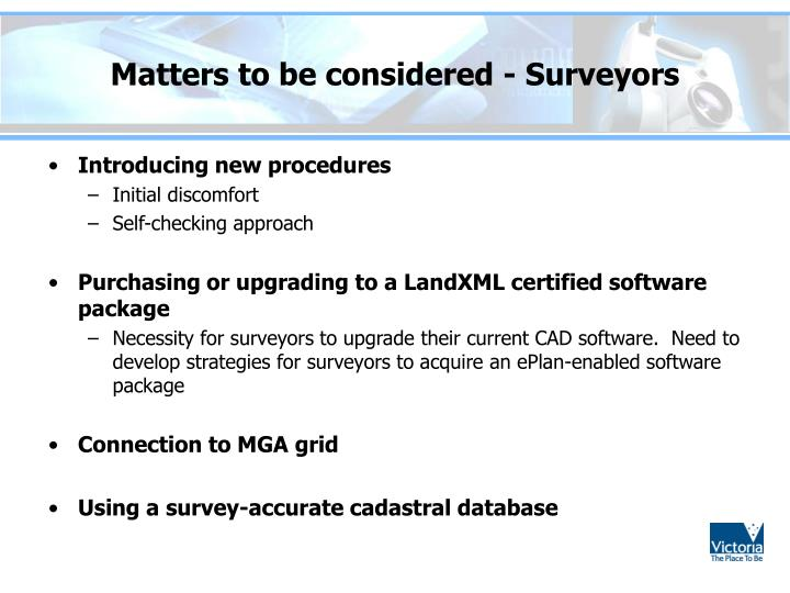 Matters to be considered - Surveyors