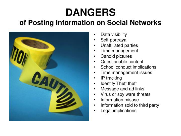 Dangers of posting information on social networks