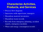 characterize activities products and services