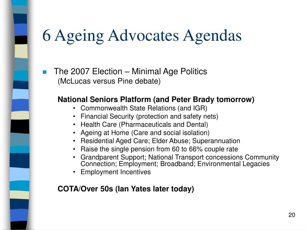 6 Ageing Advocates Agendas