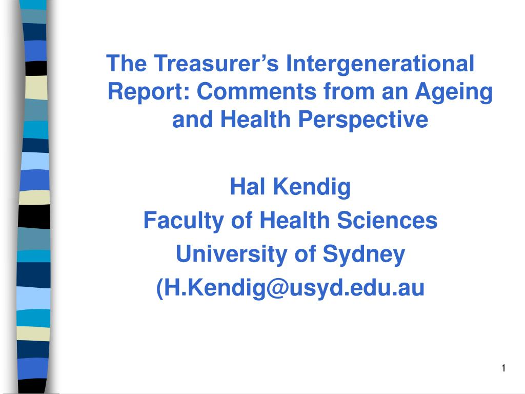 The Treasurer's Intergenerational Report: Comments from an Ageing and Health Perspective