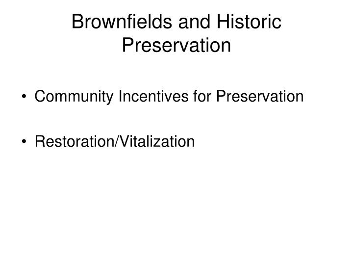 Brownfields and Historic Preservation