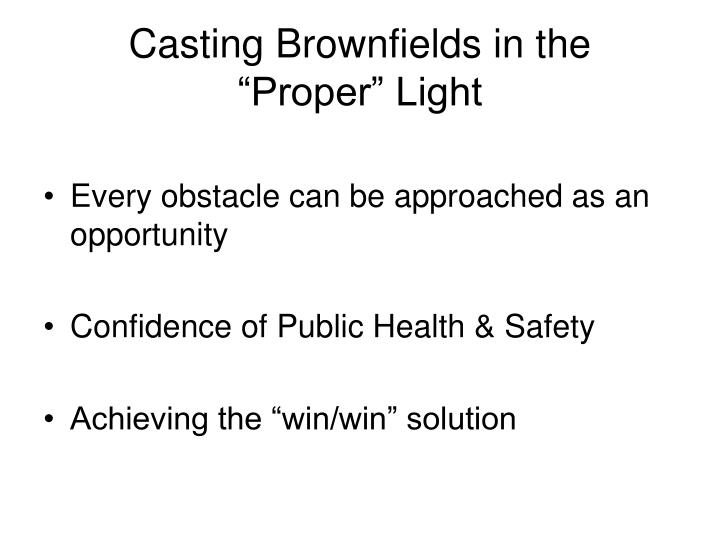 Casting Brownfields in the