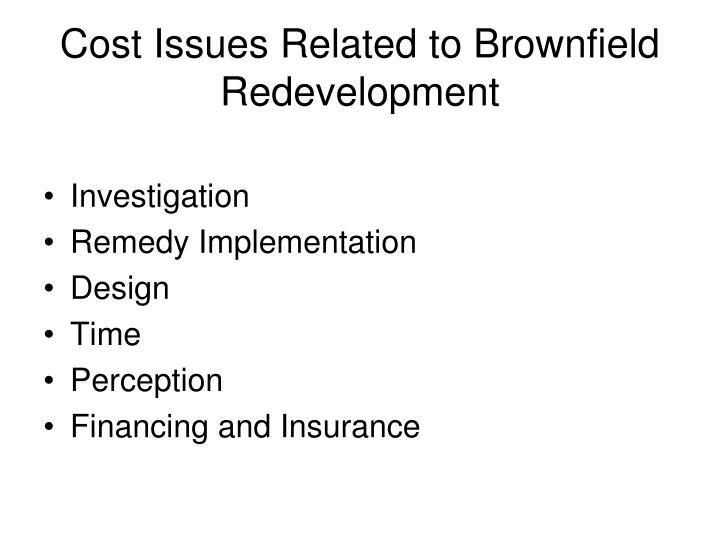 Cost Issues Related to Brownfield Redevelopment