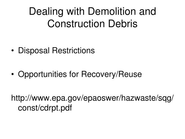 Dealing with Demolition and Construction Debris
