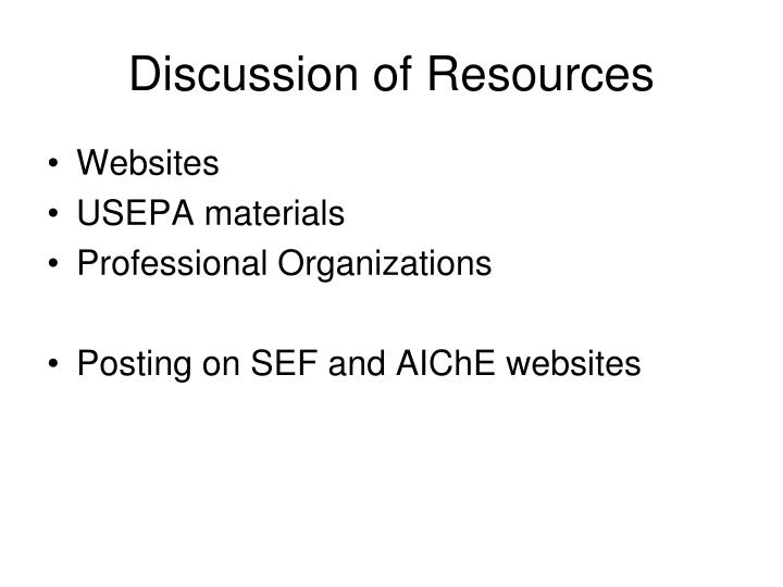 Discussion of Resources