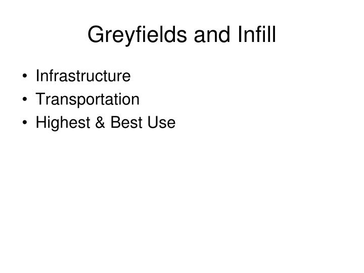 Greyfields and Infill