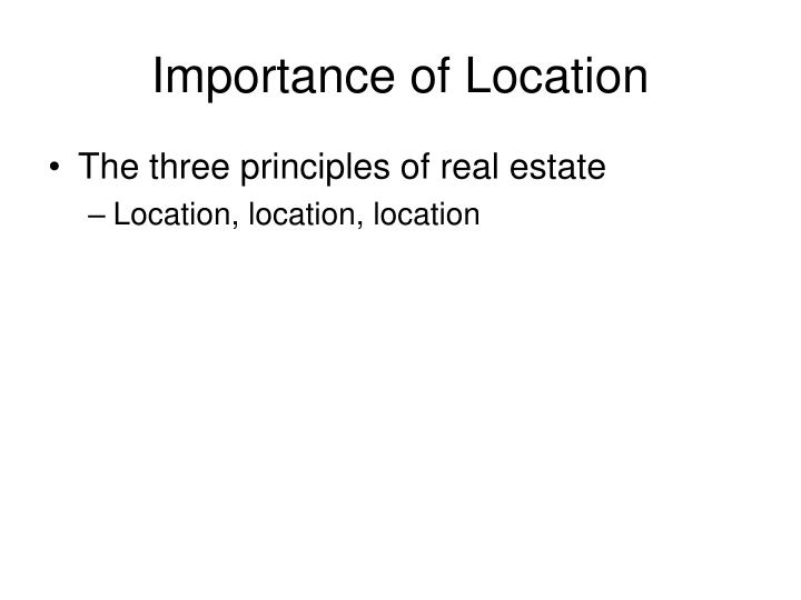 Importance of Location