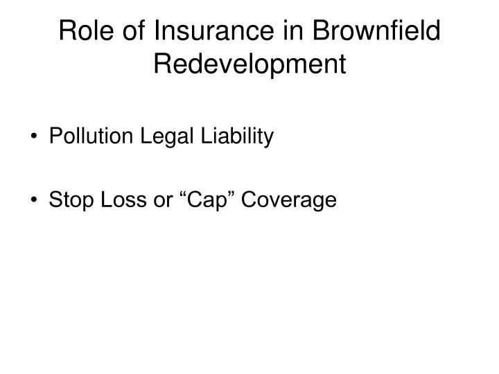 Role of Insurance in Brownfield Redevelopment