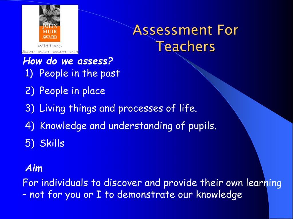 Assessment For Teachers