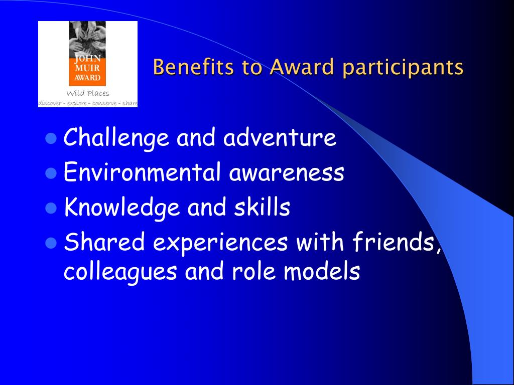 Benefits to Award participants