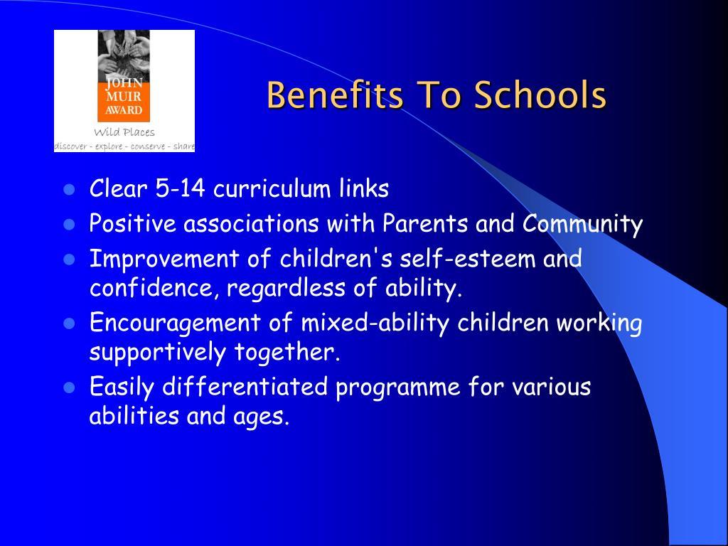 Benefits To Schools