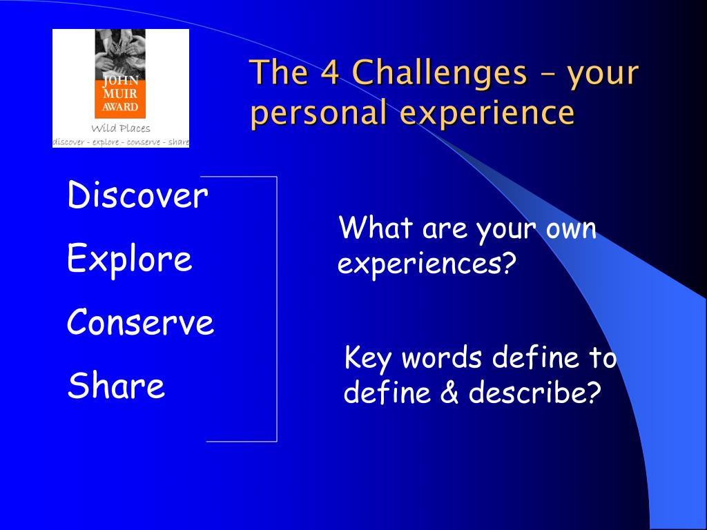 The 4 Challenges – your personal experience