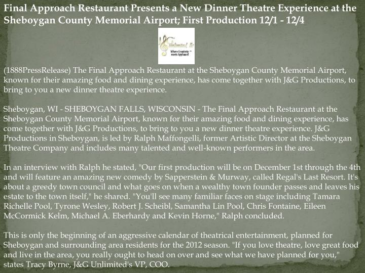 Final Approach Restaurant Presents a New Dinner Theatre Experience at the Sheboygan County Memorial ...