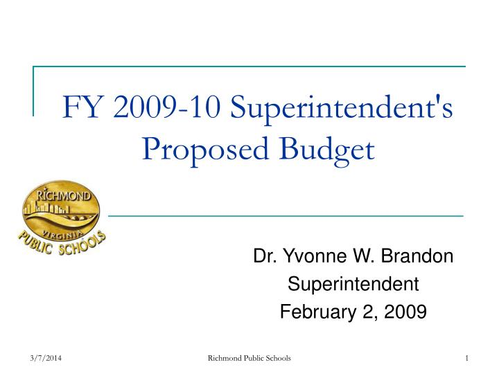 Fy 2009 10 superintendent s proposed budget