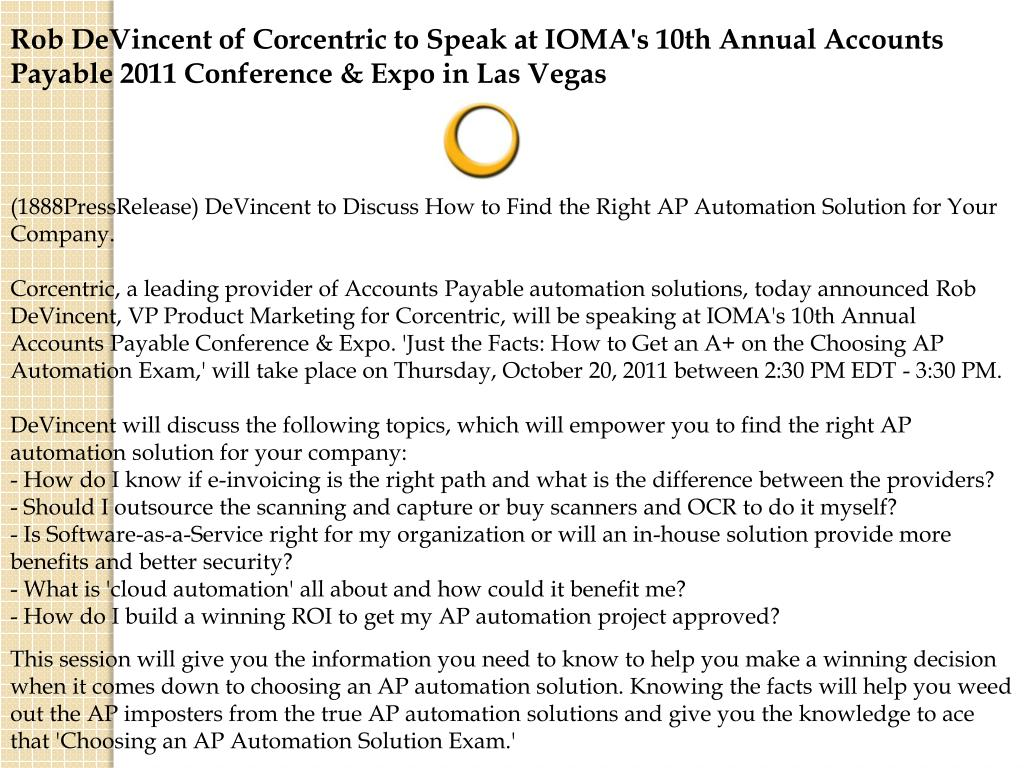 Rob DeVincent of Corcentric to Speak at IOMA's 10th Annual Accounts Payable 2011 Conference & Expo in Las Vegas